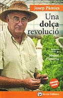 Una Dolça Revolució (Edición en Catalán) (Josep Pàmies)
