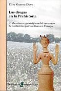 Las Drogas en la Prehistoria (Elisa Guerra Doce)