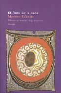 El Fruto de la Nada (Montse Escutia Acedo, Maestro Eckhart)