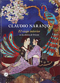 El Viaje Interior en los Clásicos de Oriente (Claudio Naranjo)
