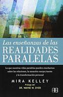 Las Enseñanzas de las Realidades Paralelas (Mira Kelley)