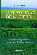 La Fertilidad de la Tierra (Ehrenfried Pfeiffer)