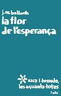 La Flor de l'esperança (Josep Maria Ballarín)