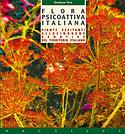 Flora Psicoattiva Italiana (Gianluca Toro)