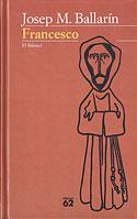 Francesco (Edició Català) (Josep Maria Ballarín)