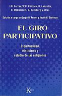 El Giro Participativo (Jorge N. Ferrer, Jacob H. Sherman, Varios Autores)