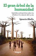 El Gran Árbol de la Humanidad (Ignacio Abella)