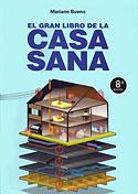 El Gran Libro de la Casa Sana (Mariano Bueno)