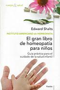 El Gran Libro de Homeopatía para Niños (Edward Shalts)