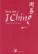 Guía del I Ching (Carol K. Anthony)