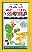 Guía de las Plantas Medicinales y Comestibles de España y de Europa (Edmund Launert)
