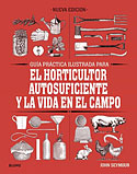 El Horticultor Autosuficiente + la Vida en el Campo (John Seymour)