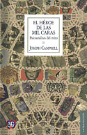 El Héroe de las Mil Caras (Joseph Campbell)