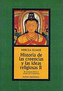 Historia de las Creencias y las Ideas Religiosas (Vol II) (Mircea Eliade)