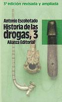 Historia de las Drogas (Vol III) (Antonio Escohotado)