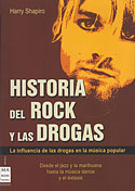 Historia del Rock y las Drogas (Harry Shapiro)