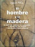 El Hombre y la Madera (Ignacio Abella)