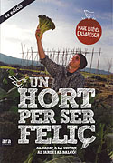 Un Hort Per Ser Feliç (Marc Esévez)