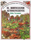 El Horticultor Autosuficiente (John Seymour)