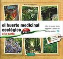 El Huerto Medicinal Ecológico a la Carta (Annie-Jeanne Sauvage)