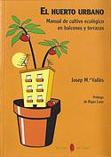El Huerto Urbano (J.Mª Vallès Casanova)
