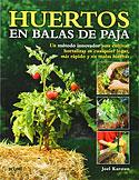Huertos en Balas de Paja (Joel Karsten)