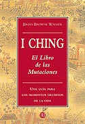 I Ching (Brian Browne Walker, Clásico chino)