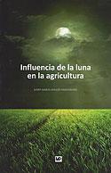 Influencia de la Luna en la Agricultura (J. Mª Anglés Farrerons)