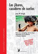 Los Jíbaros, Cazadores de Sueños (Josep Maria Fericgla)