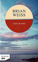 Lazos de Amor (Tapa Blanda) (Brian Weiss)