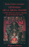 Leyendas de la Diosa Madre (Pedro Ceinos Arcones)