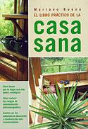El Libro Práctico de la Casa Sana (Mariano Bueno)