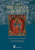 El Libro Tibetano de los Muertos (Clásico de la Tradición Tibetana, Padmasambhava, Karma Lingpa)