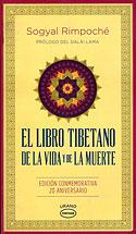 El Libro Tibetano de la Vida y de la Muerte (Sogyal Rimpoché)