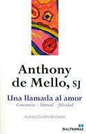 Una Llamada al Amor (Anthony de Mello)