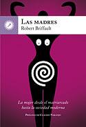 Las Madres (Robert Briffault )