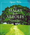 La Magia de los Árboles (Ignacio Abella)