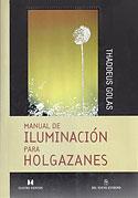 Manual de Iluminación para Holgazanes (Thaddeus Golas)