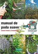 Manual de Poda Suave (Alain Pontoppidan)