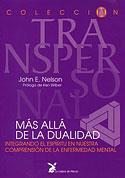 Más Allá de la Dualidad (John E. Nelson)