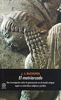 El Matriarcado (J.J. Bachofen)