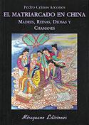 El Matriarcado en China (Pedro Ceinos Arcones)