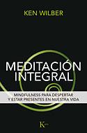 Meditación Integral (Ken Wilber)