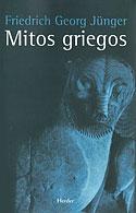 Mitos Griegos (Friedrich Georg Jünger)