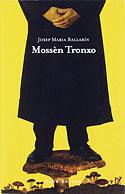 Mossèn Tronxo (Josep Maria Ballarín)