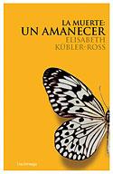 La Muerte, un Amanecer (Edición con Cd) (Elisabeth Kübler-Ross)