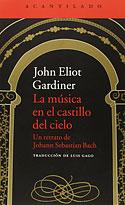 La Música en el Castillo del Cielo (John Eliot Gardiner)