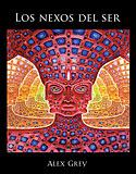 Los Nexos del Ser (Alex Grey)