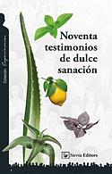Noventa Testimonios de Dulce Sanación (Varios Autores)