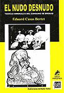 El Nudo Desnudo (Eduard Casas Bartet)